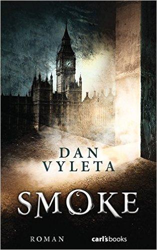 Vyleta, Dan: Smoke
