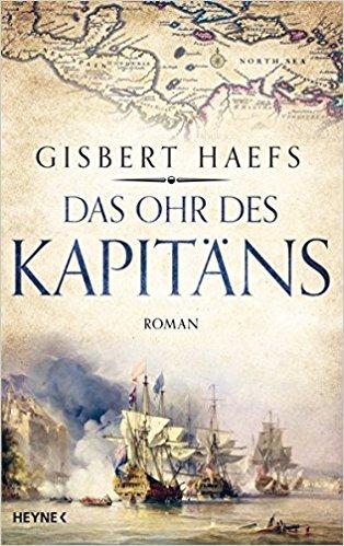 Haefs: Gisbert: Das Ohr des Kapitäns