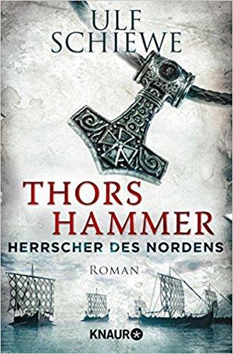 Schiewe, Ulf: Thors Hammer