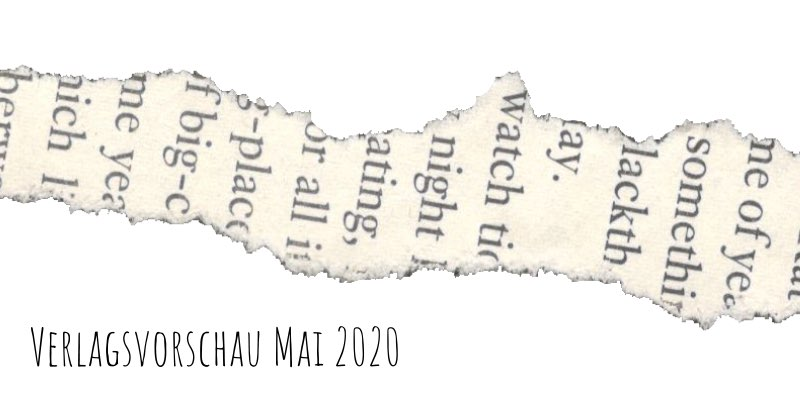 Verlagsvorschau Mai 2020